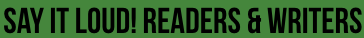 Say It Loud! Readers & Writers Logo